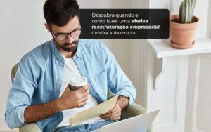 Descubra Quando E Como Fazer Um Efetiva Reestruturacao Empresarial Post 1 - Organização Contábil Lawini
