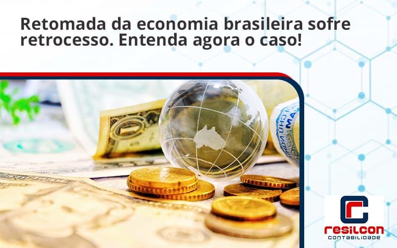 Retomada Da Economia Resilcon - Resilcon - Contabilidade em São Paulo